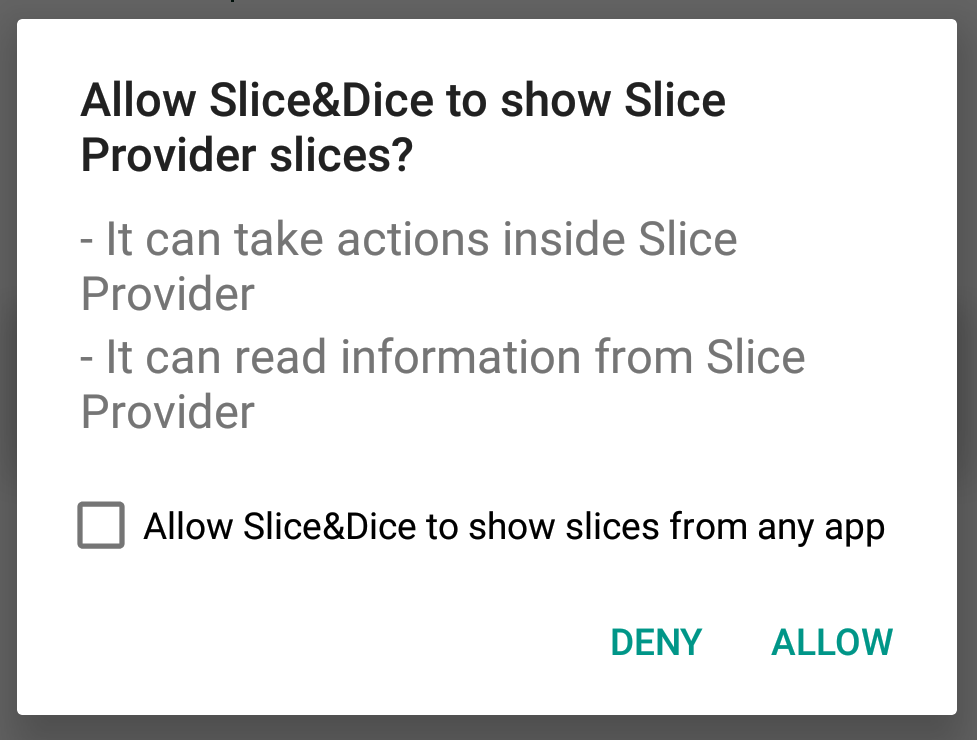 The slice permission request dialog